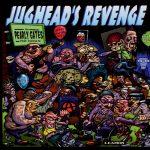 JUGHEAD'S REVENGE – PEARLY GATES